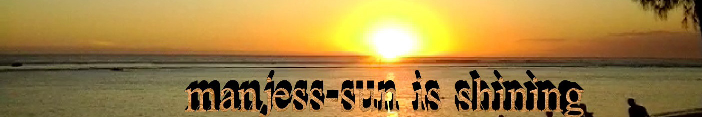 manjess-Sun is shining